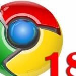 A fost lansat Google Chrome 18. Performanţă îmbunătăţită şi securitate sporită