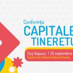 Conferința Capitalele Tineretului aduce la Cluj finaliștii competiției 2018 – 2019