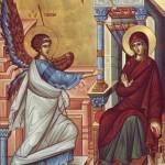 Buna Vestire, cea mai veche sarbatoare a Maicii Domnului