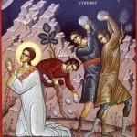 Sfântul Ştefan – Întîiul martir al Creştinismului
