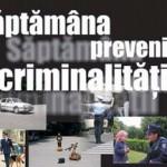 """""""Săptămâna prevenirii criminalităţii"""" – 28 septembrie – 02 octombrie 2015"""