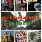Spre Budapesta, de la 15  Euro, bilete de călătorie cu trenul